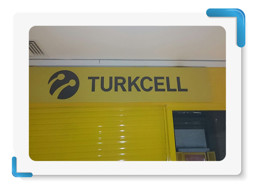 Turkcell Tabela İmalatı